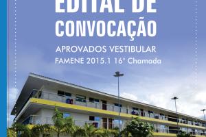 FAMENE divulga Edital de Convocação da 16ª Chamada do Vestibular de Medicina 2015.1