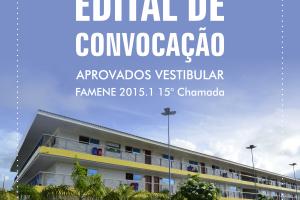 FAMENE divulga Edital de Convocação da 15ª Chamada do Vestibular de Medicina 2015.1