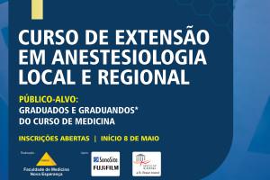 Estão abertas as Inscrições para o 1º Curso de Extensão em Anestesia Local e Regional