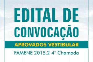 FAMENE divulga Edital de Convocação da 4ª Chamada do Vestibular de Medicina 2015.2