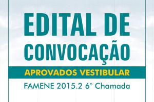FAMENE divulga Edital de Convocação da 6ª Chamada do Vestibular de Medicina 2015.2