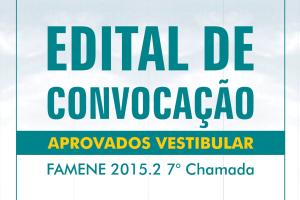 FAMENE divulga Edital de Convocação da 7ª Chamada do Vestibular de Medicina 2015.2