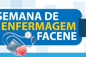 Facene promove Semana de Enfermagem