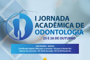 Facene lança programação para a I Jornada Acadêmica de Odontologia.