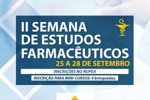 Facene lança a II Semana de Estudos Farmacêuticos.
