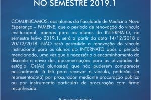FAMENE DIVULGA COMUNICADO SOBRE MATRÍCULA DO SEMESTRE 2019.1 PARA ALUNOS DO INTERNATO.
