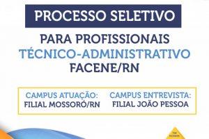 EDITAL DE RECRUTAMENTO DE PROFISSIONAIS TÉCNICO-ADMINISTRATIVOS PARA O PREENCHIMENTO DE VAGAS DA FACENE/RN