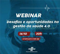 WEBINAR – Desafios e Oportunidades na Gestão da SAÚDE 4.0