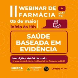 ESTÃO ABERTAS AS INSCRIÇÕES PARA O II WEBINAR DE FARMÁCIA SOBRE SAÚDE BASEADA EM EVIDÊNCIA.