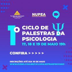 NUPEA abre inscrições para o I Ciclo de Palestras em Psicologia