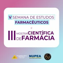 CRONOGRAMA: V SEMANA DE ESTUDOS FARMACÊUTICOS E III MOSTRA CIENTÍFICA DE FARMÁCIA DA FACENE