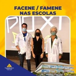 NOVO ENSINO MÉDIO: FACENE E FAMENE PARTICIPAM DE AÇÕES ESPECIAIS NO PIO XI BESSA